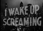 IWAKEUPSCREAMING